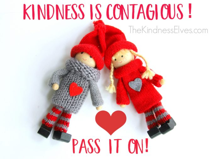the-kindness-elves-kindness-is-contagious-pass-it-on-680x505